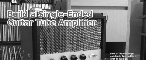 build a single ended guitar amp